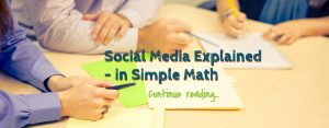 Social media explained   Simple Math 12 Lessons Learned