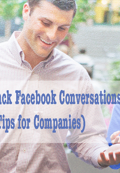 Facebook conversations  tips for companies