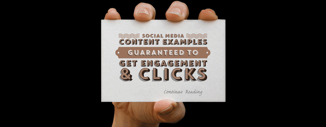 Social Media Content Examples | Guaranteed to Get Engagement & Clicks