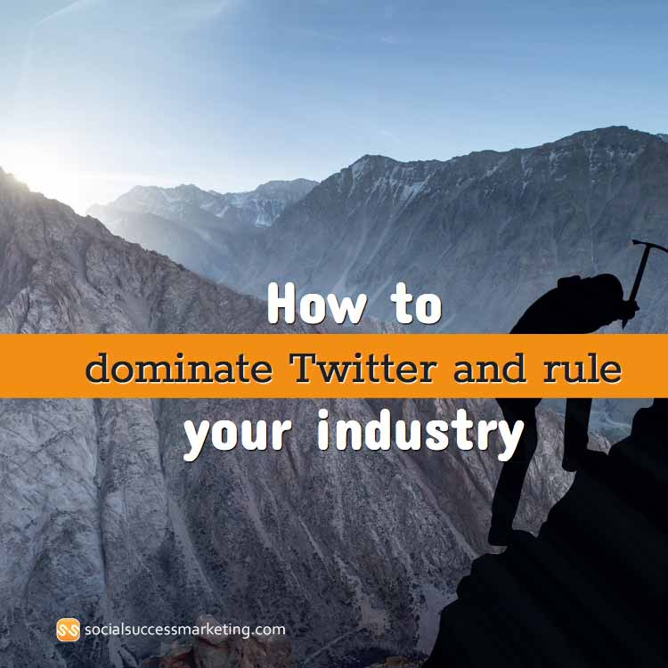 how to dominate twitter tips